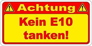 10x achtung kein e10 tanken aufkleber warnung pkw tankdeckel 40x20mm 10303 ebay. Black Bedroom Furniture Sets. Home Design Ideas