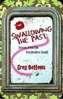 Swallowing the Past:: Scenes from the Postmodern South by Greg Bottoms (Paperback, 2011)