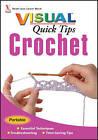 Crochet Visual Quick Tips by Cecily Keim, Kim P. Werker (Paperback, 2008)