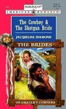 The Cowboy and the Shotgun Bride : The Brides of Brazer's Corner Vol. 734 by ...