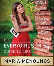 The EveryGirl's Guide to Life by Maria Menounos (2011, Paperback)