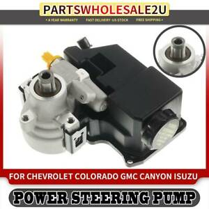 Power Steering Pump w// Reservoir for Chevrolet Colorado GMC Canyon Isuzu i-280