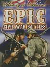 Epic Civil War Battles by Katie Marsico (Paperback / softback, 2013)