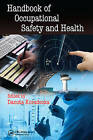 Handbook of Occupational Safety and Health by Taylor & Francis Inc (Hardback, 2010)