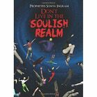 Don't Live in the Soulish Realm by Prophetess Sonya Ingram (Paperback / softback, 2013)