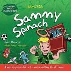 Sammy Spinach by Sam Bourne (Paperback, 2015)