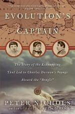 Evolution's Captain: The Story of the Kidnapping That Led to Charles Darwin's ..