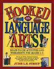 Hooked on Language Arts!: Ready-to-Use Activities and Worksheets for Grades 4-8 by Judie L.H. Strouf (Paperback, 1990)