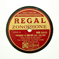 "BROADWAY RHYTHM KINGS ""Tomorrow Is Another Day"" (E+) REGAL ZONOPHONE [78 RPM]"
