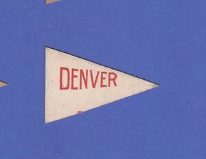 c1910 L51 tobacco leather pennant shaped UNIVERSITY OF DENVER 5