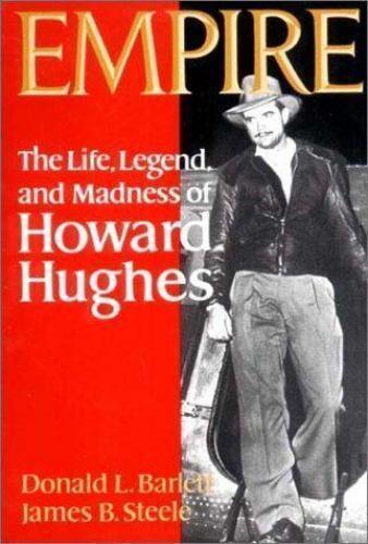 Empire: The Life, Legend, and Madness of Howard Hughes [ Barrett, Donald L. ] Us