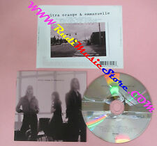 CD ULTRA ORANGE & EMMANUELLE Omonimo Same 2007 Europe no lp mc dvd vhs (CS14)