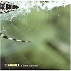 Clairmel - Letter to Friends (2009)