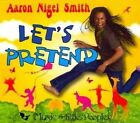 Let's Pretend 0859700393871 by Aaron Nigel Smith CD