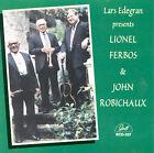 Lars Edegran Presents Lionel Ferbos & John Robichaux by Lars Edegran (CD, Dec-1999, GHB Records)
