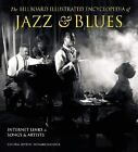 The Billboard Illustrated Encyclopedia of Jazz and Blues (2005, Hardcover)