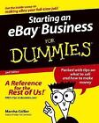 Starting an eBay Business for Dummies by Marsha Collier (2004, Paperback, Revised)