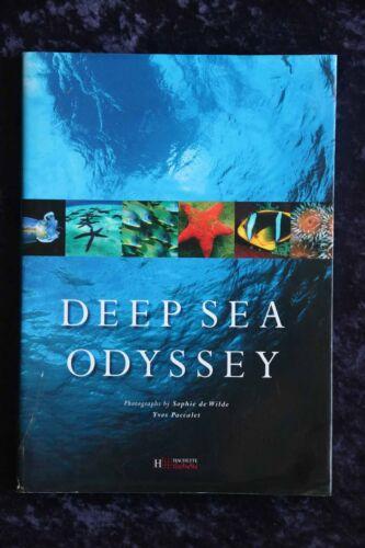 1 of 1 - Yves Paccalet - Deep Sea Odyssey HC/DJ spectacular underwater ocean photos