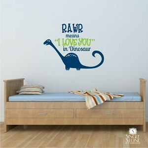Image Is Loading RAWR Means I Love You Dinosaur Wall Decal