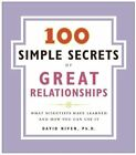 100 Simple Secrets of Great Relationships: What Scientists Have Learned and How You Can Use It by David Niven (Paperback / softback, 2007)