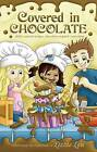 Covered in Chocolate: Child-Centered Recipes, Chocolate-Inspired Curriculum by Lizzie Lou (Paperback / softback, 2009)