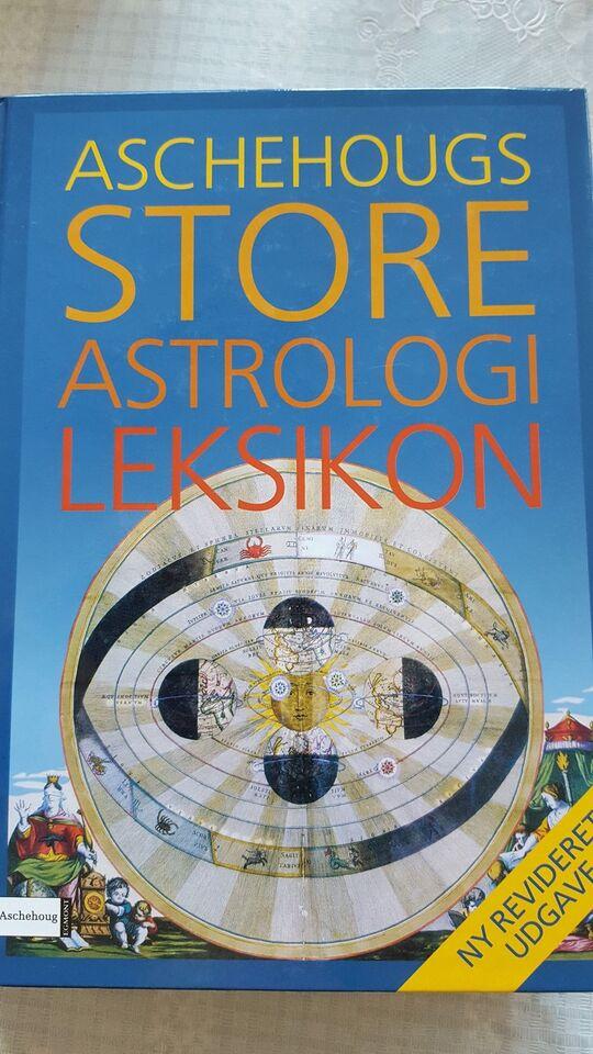 ASCHEHOUGS STORE ASTROLOGI LEKSIKON, emne: astrologi