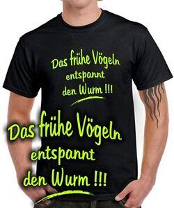 FUN-T-SHIRT-DAS-FRUHE-VOGELN-ENTSPANNT-DEN-WURM-der-fruehe-Vogel-faengt-Sprueche