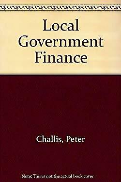 Local Government Finance by Challis, Peter-ExLibrary