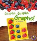 Graphs, Graphs, Graphs! by Kelly Boswell (Paperback / softback, 2013)