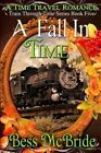 A Fall in Time by Bess McBride (Paperback / softback, 2015)