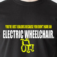 You're Jealous Because You Don't Have An Electric Wheelchair Retro Funny T-shirt