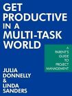 Get Productive in a Multi-task World 9781463425487 by Julia Donnelly Paperback