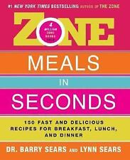 Zone Meals in Seconds: 150 Fast and Delicious Recipes for Breakfast,-ExLibrary