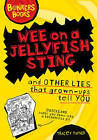 Wee on a Jellyfish Sting and Other Lies... by Tracey Turner (Hardback, 2010)