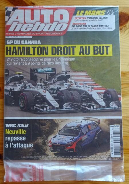 AUTO HEBDO n°2067 du 15/06/2016 NEUF : F1 GP Canada - WRC Italie - 24H du Mans