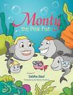 Monty the Pink Fish by Sabiha Rauf (Paperback / softback, 2012)
