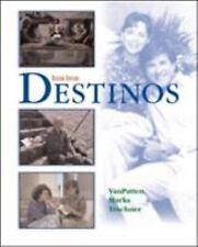 Destinos by Bill VanPatten, Martha Alford Marks and Richard V. Teschner...