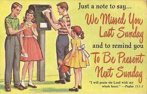 Church-Reminder-034-We-Missed-You-Last-Sunday-034-GENTLE-REMINDER-GUILT