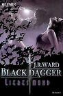 Black Dagger 19. Liebesmond von J. R. Ward (2012, Taschenbuch)