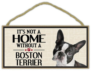 Wood-Sign-It-039-s-Not-A-Home-Without-A-BOSTON-TERRIER-Dogs-Gifts-Decorations