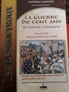 La-guerre-de-cent-ans-de-Limeuil-a-Bergerac-F-Gontier-Les-Pesqueyroux-2007