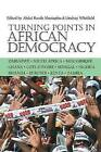 Turning Points in African Democracy by James Currey (Paperback, 2010)