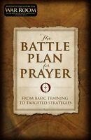 The Battle Plan For Prayer From Basic Training To Targeted Strategies, on sale