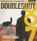 Doubleshot by Raymond Benson (CD-Audio, 2015)