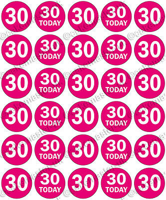 30 x Thirty Today 30th Birthday Edible Rice Wafer Paper Cupcake Toppers PINK