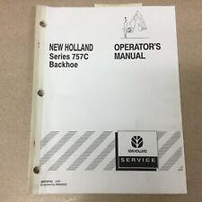 New Holland Series 757c Backhoe Operators Manual Parts Operation Amp Maintenance