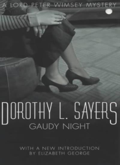 Gaudy Night (A Lord Peter Wimsey Mysteries),Dorothy L Sayers