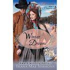 Winter Dreams The Homespun Hearts Series Book 3 9781614175988
