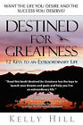 Destined for Greatness by Kelly Hill (Paperback / softback, 2003)