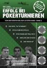 Erfolg bei Pokerturnieren Band 2 von Jon Turner, Eric Lynch und Jon Van Fleet (2010, Taschenbuch)